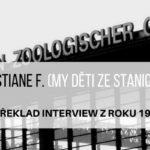 Christiane F. (My děti ze stanice ZOO) – interview z roku 1984