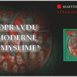Středověk v nás – Martin Nodl