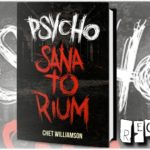 Psycho: Sanatorium – Chet Williamson