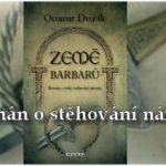Země barbarů – Otomar Dvořák